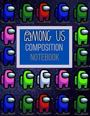Among Us Composition Notebook: Among Us Crewmate ...